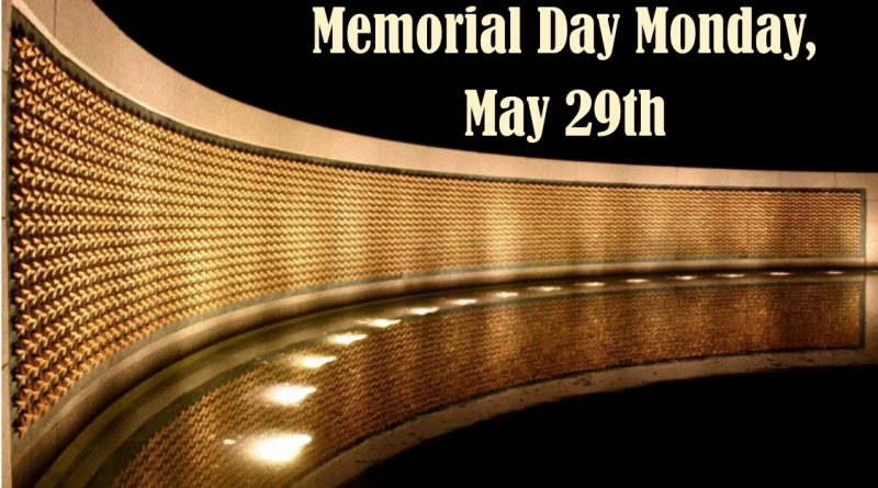 2017-5 closed Memorial Day WEB
