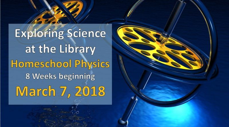 Exploring Science at the Library: Homeschool Physics