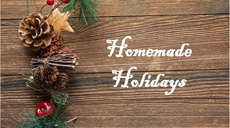 Homemade Holidays 2018