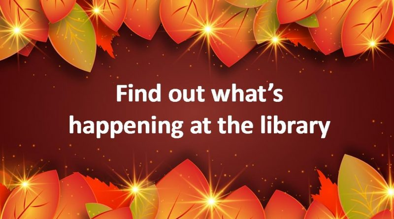 What's Happening at the Library