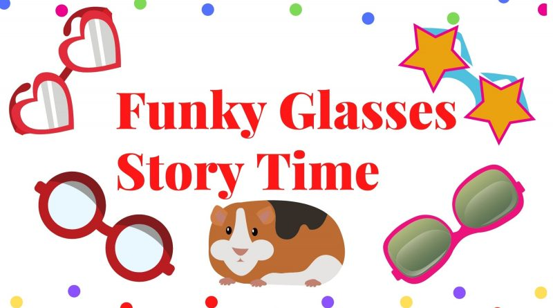 Funky Glasses Story Time