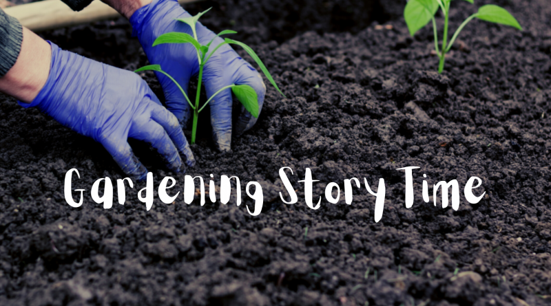 Gardening Story Time