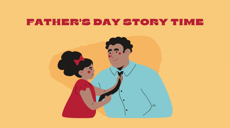 Father's Day Story Time