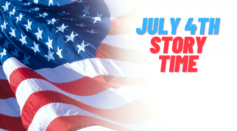July 4th Story Time