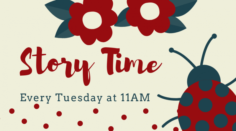 Story Time Every Tuesday @ 11AM